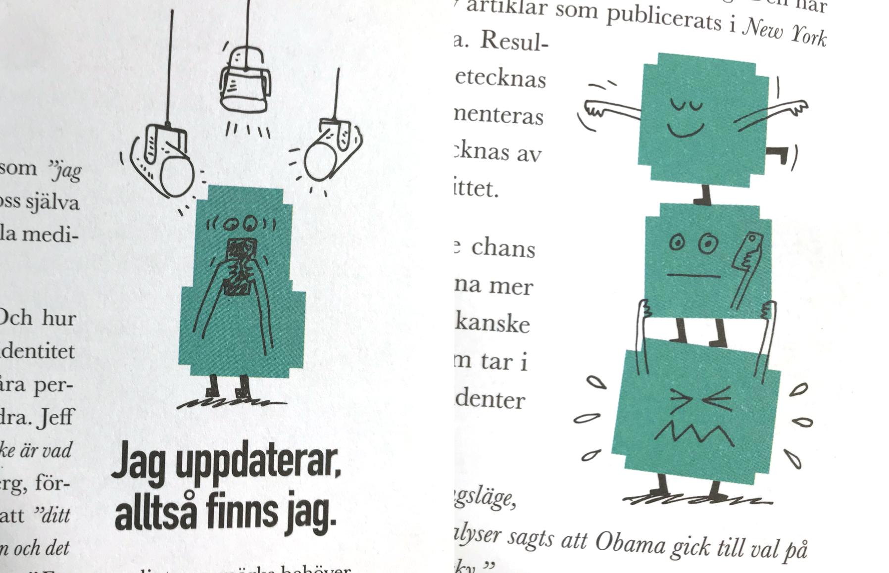 Illustrationer till Judith Wolsts bok: Digital Panik!